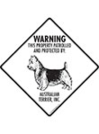 Australian Terrier! Property Patrolled Signs and Sticker