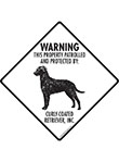 Curly-Coated Retriever! Property Patrolled Signs and Sticker