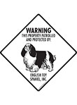 English Toy Spaniel! Property Patrolled Signs and Sticker