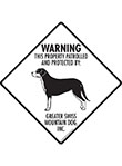 Greater Swiss Mountain Dog! Property Patrolled Signs & Sticker