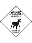 Miniature Bull Terrier! Property Patrolled Signs and Sticker
