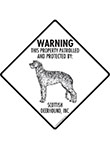Scottish Deerhound! Property Patrolled Signs and Sticker