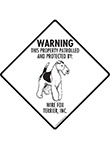 Wire Fox Terrier! Property Patrolled Signs and Sticker