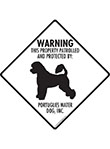 Portuguese Water Dog! Property Patrolled Signs and Sticker