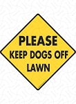 Please Keep Dogs Off Lawn Sign and Sticker