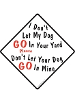 I Don't Let My Dog Go Dog Poop Signs and Sticker