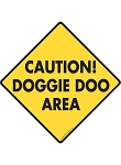 Caution! Doggie Doo Area - Potty Area Signs and Sticker