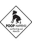 Dog Poop Happens Signs