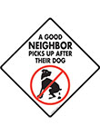 A Good Neighbor Picks Up Signs