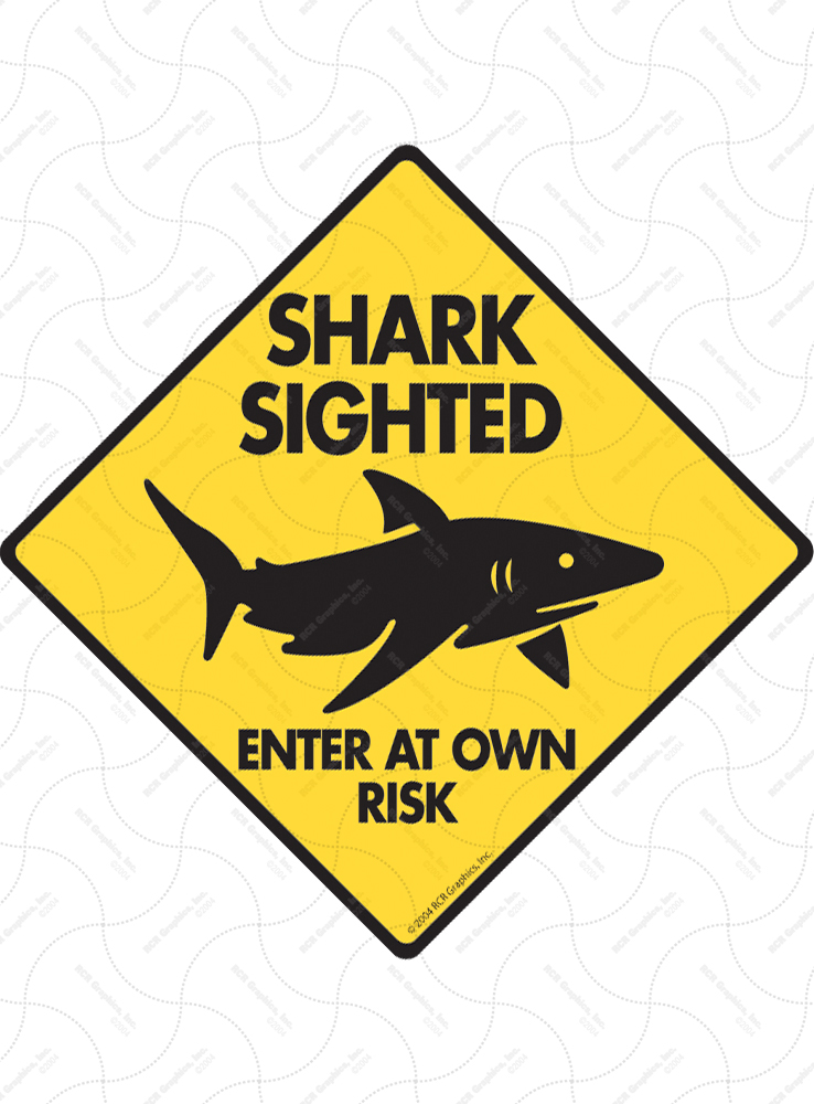 Shark Sighted - Enter at Own Risk Signs and Sticker