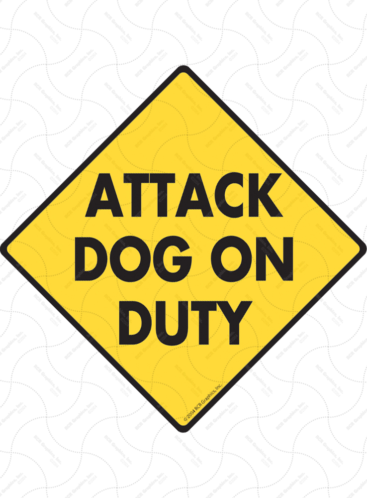 Attack Dog on Duty Signs