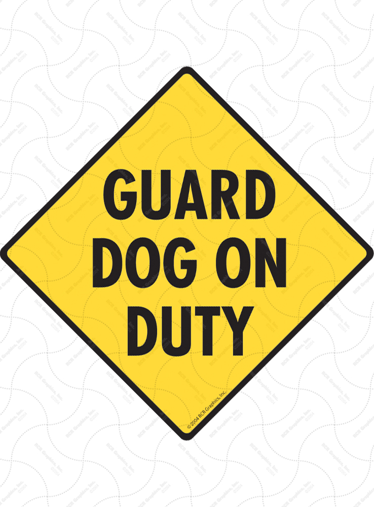 Guard Dog on Duty Signs and Sticker