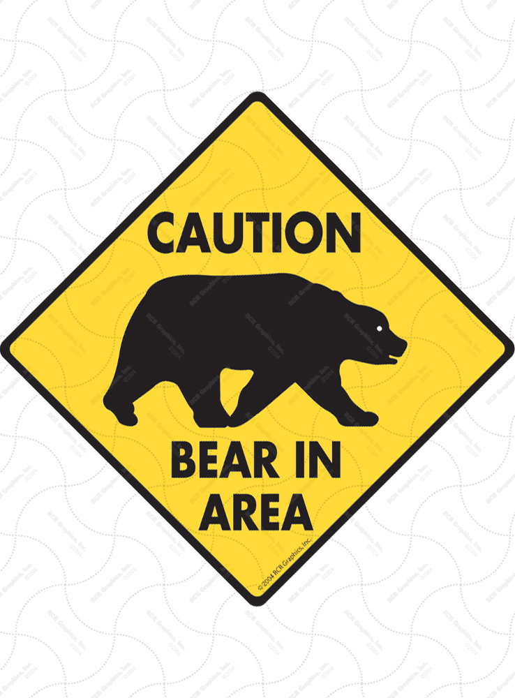 Caution! Bear In Area Signs