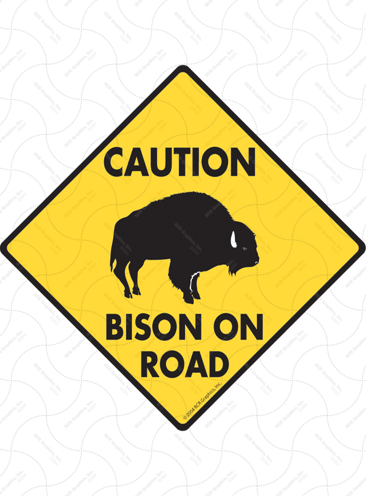 Caution! Bison On Road Signs and Sticker