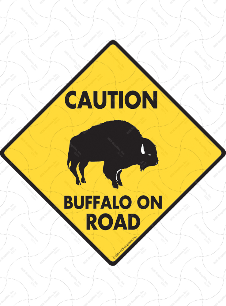 Caution! Buffalo On Road Signs and Sticker