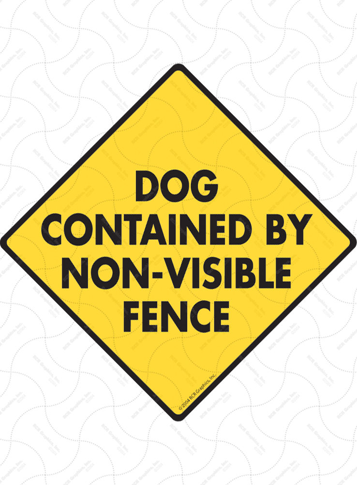 Dog Contained Non-Visible Fence Signs and Sticker