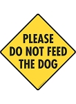 Please Do Not Feed the Dog Signs and Sticker