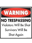 Warning! No Trespassing on Property Signs and Sticker
