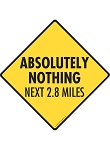 Absolutely Nothing Next 2.8 Miles Signs and Sticker