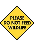 Please Do Not Feed Wildlife Signs and Sticker