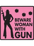 Beware! Woman with Gun Signs and Sticker