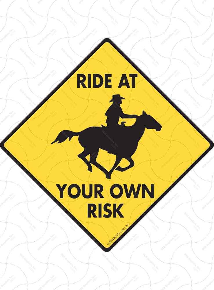 Horse Ride at Your Own Risk Signs and Sticker