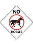 No Horses Signs and Sticker