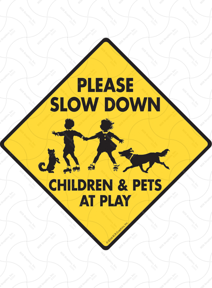 Slow Down Children & Pets at Play Dog Signs and Sticker