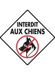 Interdit Aux Chiens (Beware of Dog) Signs