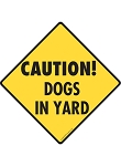Caution! Dogs in Yard Signs and Sticker