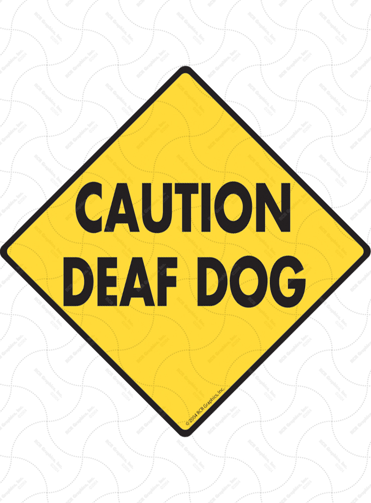 Caution! Deaf Dog Signs
