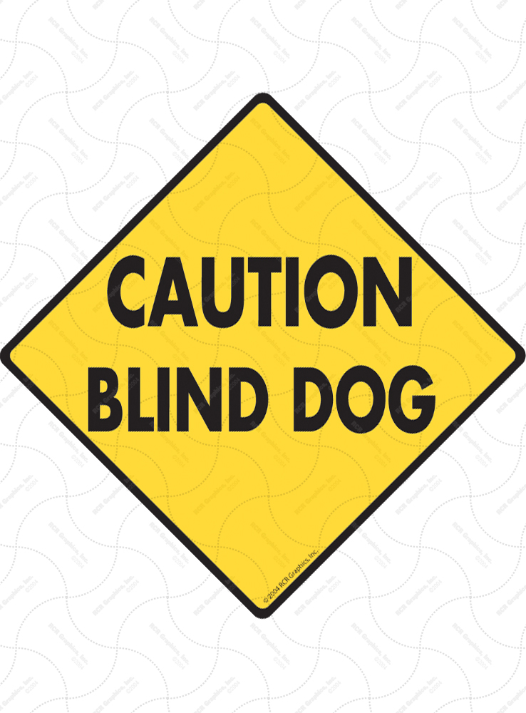 Caution! Blind Dog Signs and Sticker