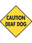 Caution! Deaf Dog Signs and Sticker