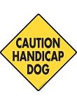 Caution! Handicap Dog Signs and Sticker