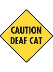 Caution! Deaf Cat Signs
