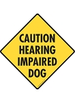 Caution! Hearing Impaired Dog Signs and Sticker
