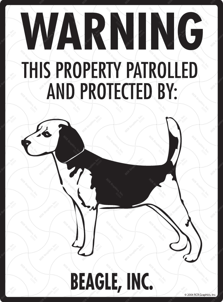 Beagle! Property Patrolled Sign - 9