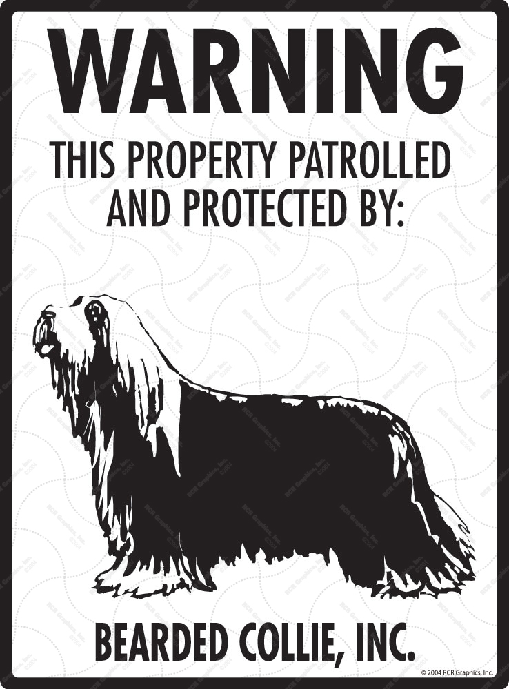 Bearded Collie! Property Patrolled Sign - 9