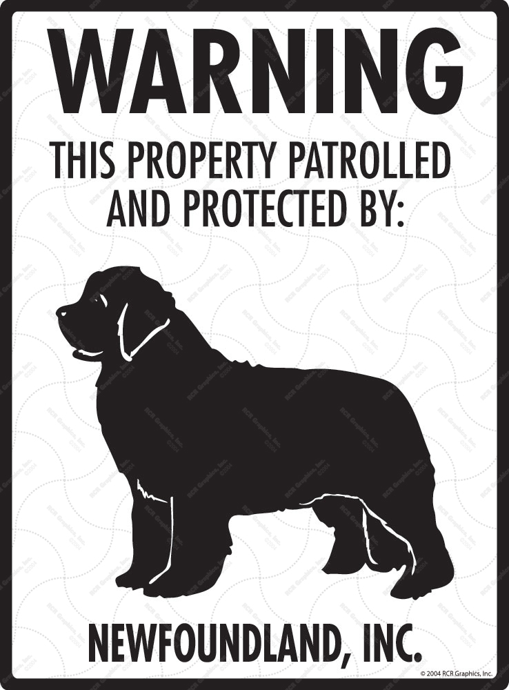Newfoundland! Property Patrolled Sign - 9