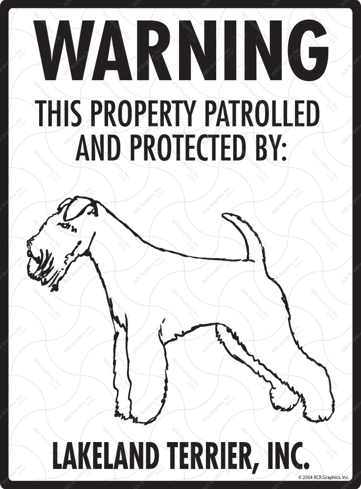 Lakeland Terrier! Property Patrolled Sign - 9