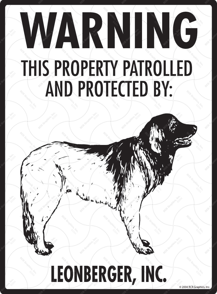 Leonberger! Property Patrolled Sign - 9