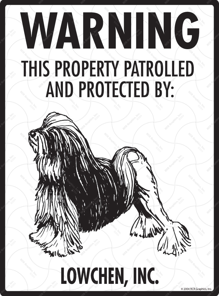 Lowchen! Property Patrolled Sign - 9