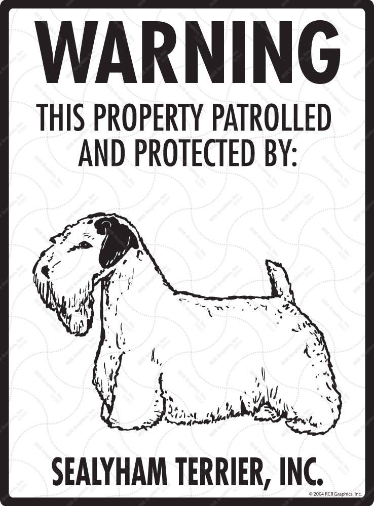 Sealyham Terrier! Property Patrolled Sign - 9