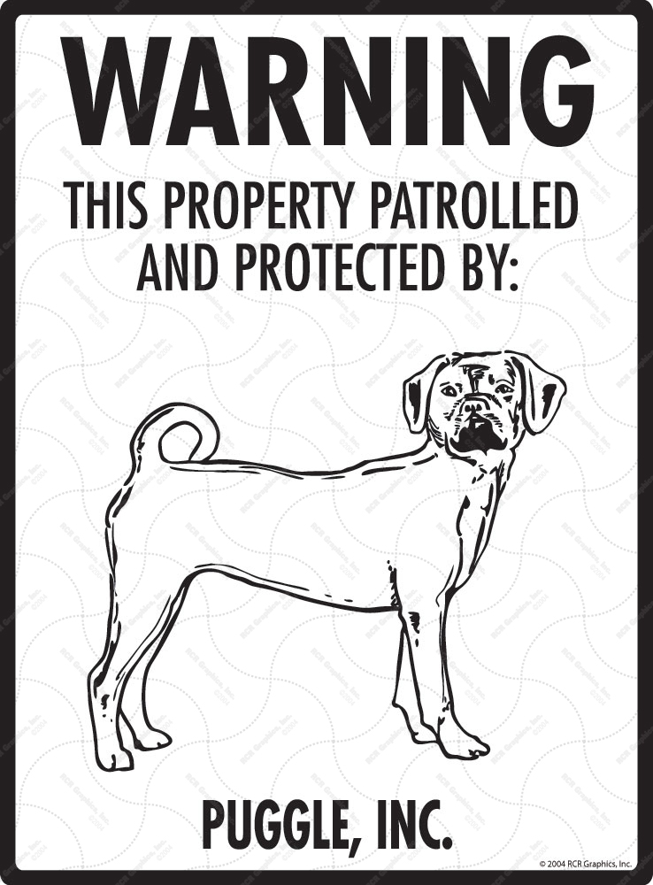 Puggle! Property Patrolled Sign - 9