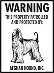 Afghan Hound! Property Patrolled Sign - 9