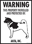Akita! Property Patrolled Sign - 9