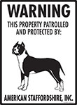 American Staffordshire Terrier! Property Patrolled Sign
