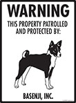Basenji! Property Patrolled Sign - 9