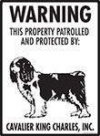 Cavalier King Charles! Property Patrolled Sign - 9