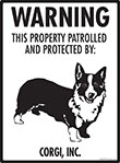 Corgi! Property Patrolled Sign - 9